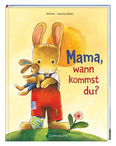 9783815744789: Mama, wann kommst du?