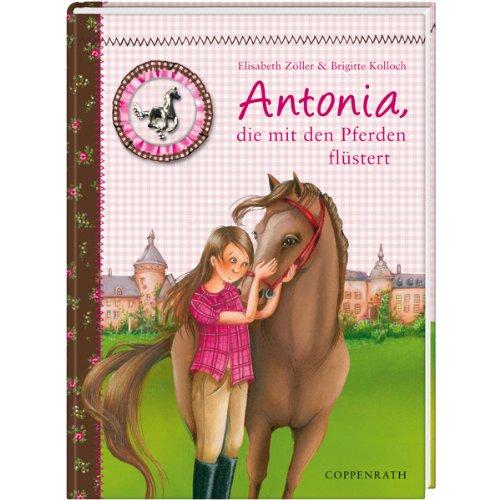 9783815751121: Reiterhof Rosenburg 01 - Antonia, die mit den Pferden flüstert