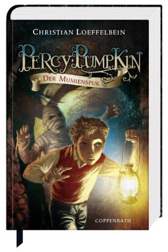 9783815751671: Percy Pumpkin 02. Der Mumienspuk: Der Mumienspuk