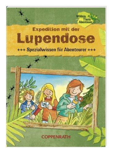 9783815752258: Expedition mit der Lupendose
