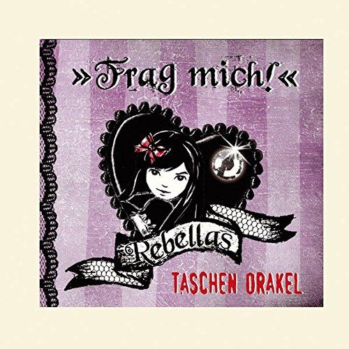 9783815752890: Rebellas Taschen-Orakel - Frag mich!: (Verkaufseinheit)