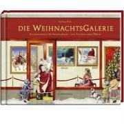 9783815778050: Die WeihnachtsGalerie: Ein besonderes Weihnachtsbuch mit Türchen zum Öffnen