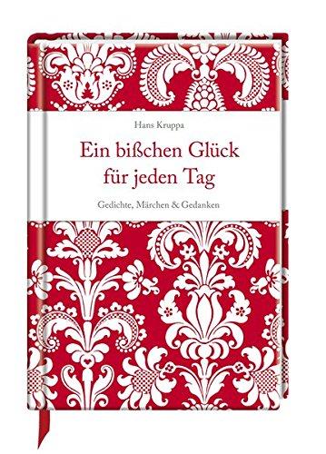 9783815779309: Ein bisschen Glück für jeden Tag: Gedichte, Märchen & Gedanken