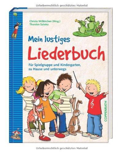 9783815779866: Mein lustiges Liederbuch: Für Spielgruppe und Kindergarten, zu Hause und unterwegs