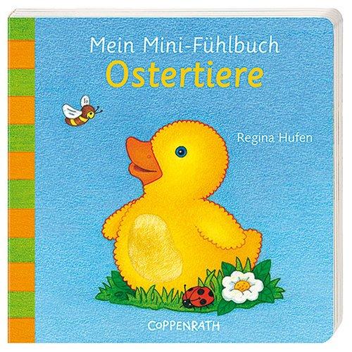 9783815780602: Mein Mini - Fühlbuch Ostertiere