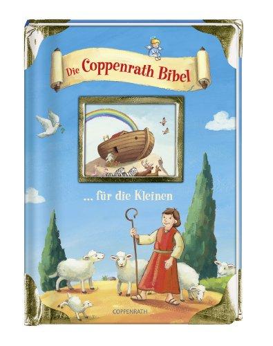 9783815792735: Die Coppenrath Bibel ... für die Kleinen