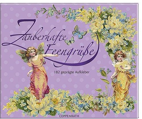9783815795729: Zauberhafte Feengrüße: 182 geprägte Aufkleber