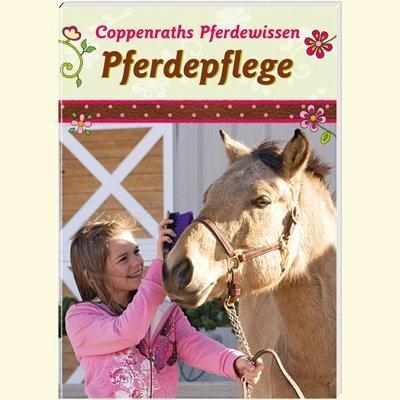 9783815796146: Pferdepflege Coppenraths Pferdewissen