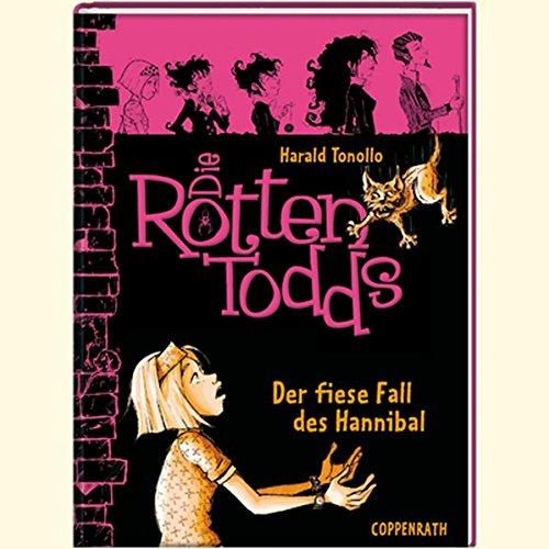 9783815798089: Die Rottentodds 02. Der fiese Fall des Hannibal