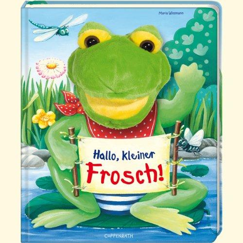 9783815798393: Mein erstes Handpuppenbuch - Hallo, kleiner Frosch