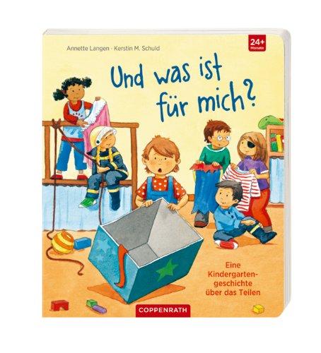 9783815798805: Und was ist für mich?: Eine Kindergartengeschichte über das Teilen