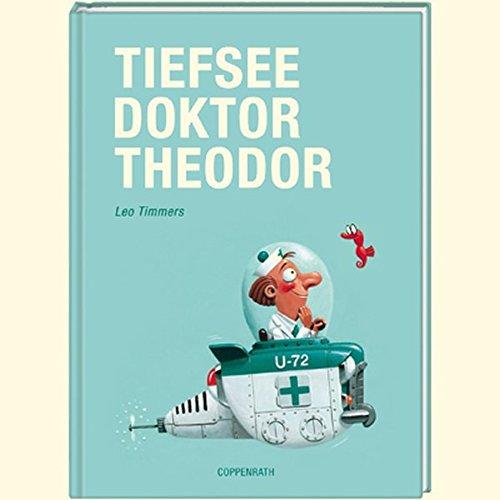9783815798928: Tiefseedoktor Theodor