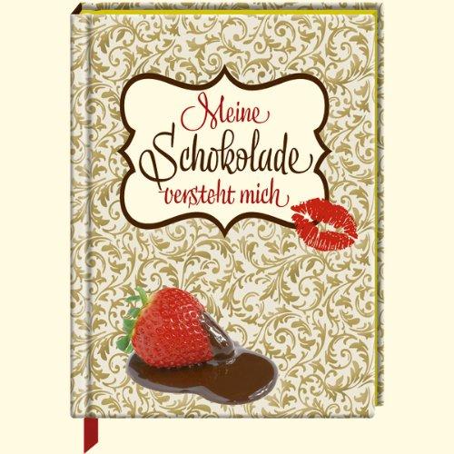 9783815799352: Meine Schokolade versteht mich
