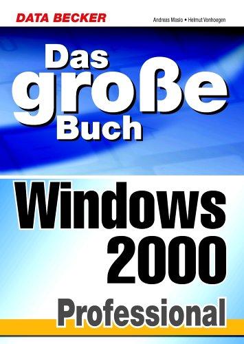 9783815814512: Das große Buch Windows 2000 Professional.