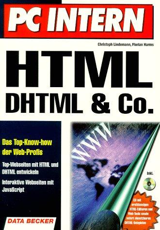 9783815814567: HTML, DHTML & Co.. Das Top-Know-How der Web-Profis