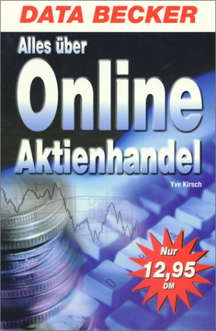 9783815816479: Alles über den Online Aktienhandel.