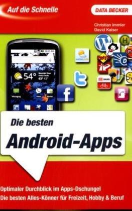 Auf die Schnelle: Die besten Android Apps - Christian Immler