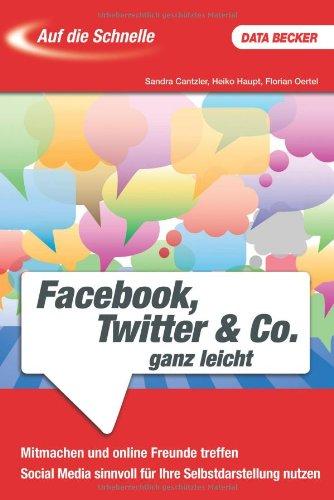 Auf Die Schnelle Facebook, Twitter & Co