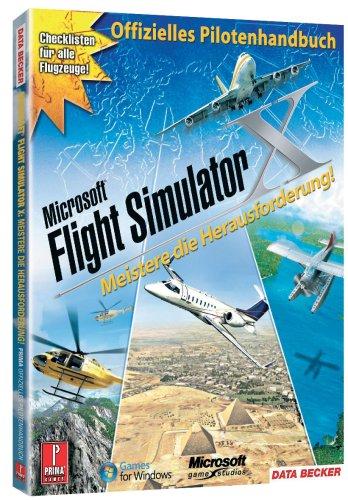 9783815818299: Flight Simulator X - Offizielles Pilotenhandbuch