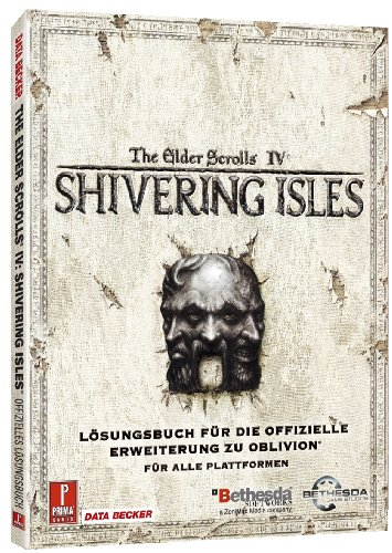 9783815818466: Oblivion. The Shivering Isles: Offizielles Lösungsbuch