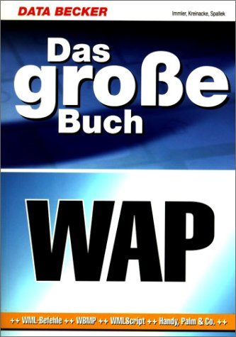9783815820735: Data Becker - Das grosse WAP-Buch - Mit Software CD-Rom