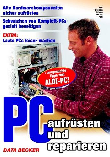 9783815822821: PC aufrüsten und reparieren.