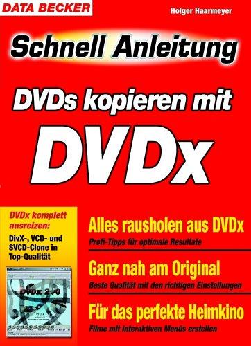 9783815824030: DVDs kopieren mit DVDX. Schnellanleitung. Blitzschnell zum Erfolg - komplett in Farbe.
