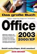 Das große Buch Office 2003. Sowie 2000/XP: Tilly Mersin Christian