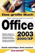 9783815825150: Das große Buch Office 2003. Sowie 2000/XP.
