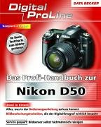 9783815826119: Das Profihandbuch zur Nikon D50
