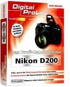 9783815826195: Das Profihandbuch zur Nikon D200 - Digital ProLine