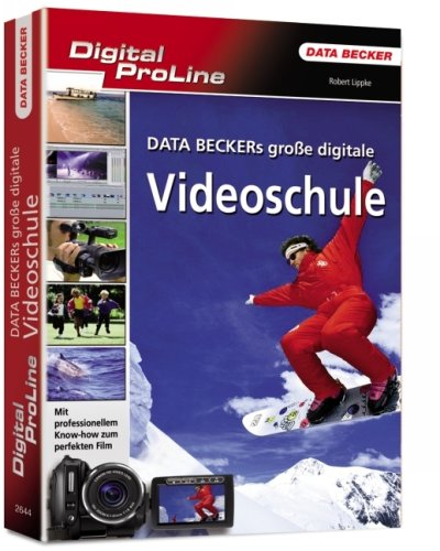 9783815826447: Digital ProLine Data Beckers grosse Video-Schule