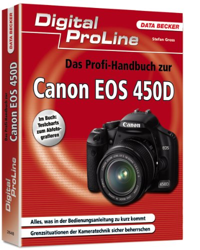 9783815826485: Das Profihandbuch zur Canon EOS 450D: Digital ProLine