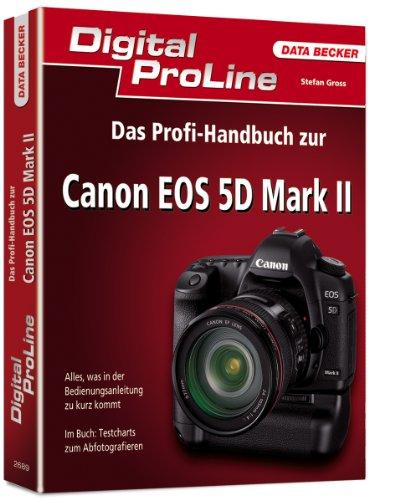 9783815826898: Das Profi-Handbuch zur Canon EOS 5D Mark II: Digital Proline