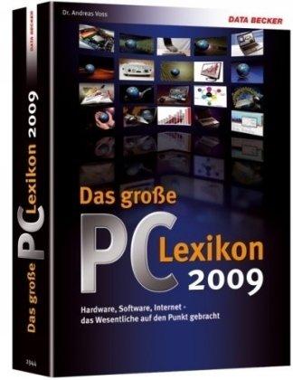 9783815829448: Das grosse PC-LEXIKON 2009: Hardware,Software,Internet das Wesentliche auf den Punkt gebracht !