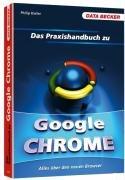 9783815829592: Das Google Chrome Praxisbuch