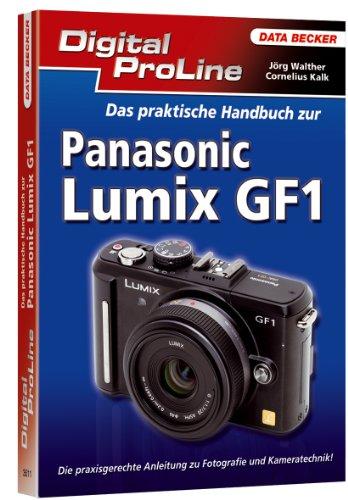 9783815835111: Digital ProLine Das praktische Handbuch zur Panasonic Lumix GF1