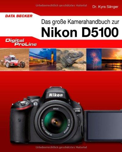 9783815835326: Digital ProLine Kamerahandbuch Nikon D5100