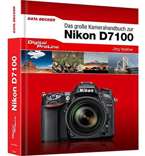 9783815835395: Digital ProLine Das große Kamerahandbuch Nikon D7100
