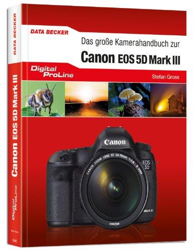 9783815835463: Digital ProLine. Kamerahandbuch Canon 5D Mark III