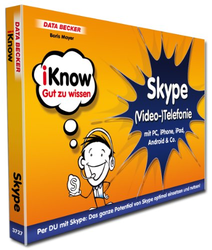 9783815837276: iKnow Skype (Video-)Telefonie: mit PC, iPhone, iPad, Android & Co