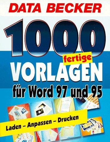 9783815869505: 1000 fertige Vorlagen für Word 97 und 95