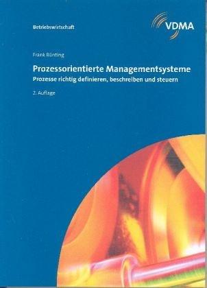 9783816305187: Prozessorientierte Managementsysteme: Prozesse richtig definieren, beschreiben und steuern