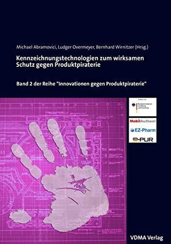 Kennzeichnungstechnologien zum wirksamen Schutz gegen Produktpiraterie: Michael Abramovici