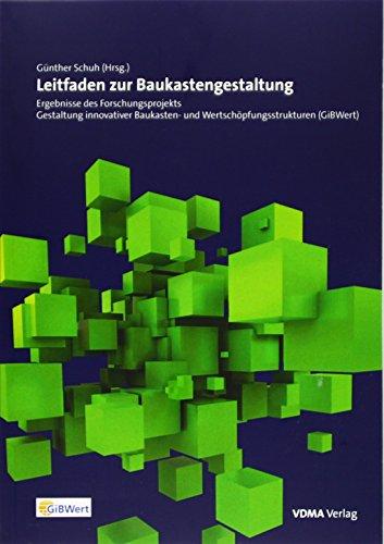 9783816306740: Leitfaden zur Baukastengestaltung: Ergebnisse des Forschungsprojekts Gestaltung innovativer Baukasten- und Wertschöpfungsstrukturen (GiBWert)