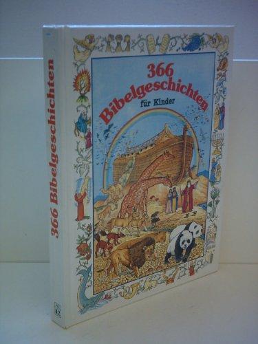 366 Bibelgeschichten für Kinder von Kurt Benesch mit herrlichen Illustrationen von Chris ...