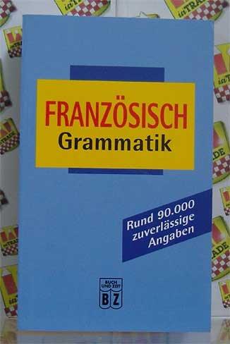 9783816604242: Franzosisch Grammatik