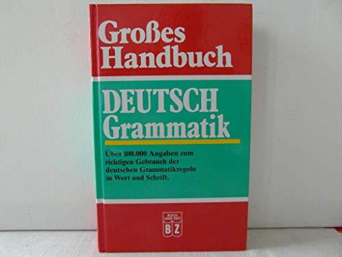 Großes Handbuch - Deutsch Grammatik: S. Ed.