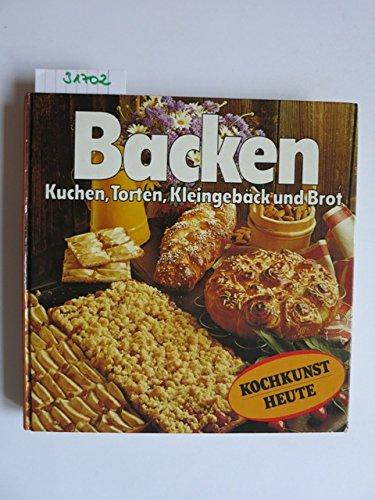 9783816698517: Backen: Kuchen, Torten, Kleingeback und Brot
