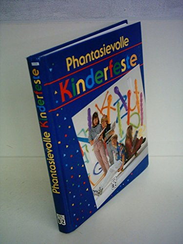9783816698654: Inge Uffelmann: Phantasievolle Kinderfeste